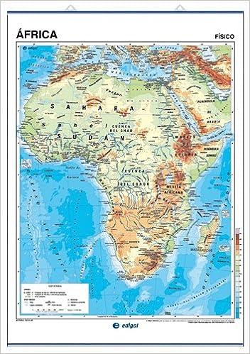 Africa Mapa Fisico S A Edigol Ediciones And Edigol Ediciones