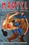 Marvel (Les Grandes Sagas), Tome 10 : Les Quatre Fantastiques par Waid