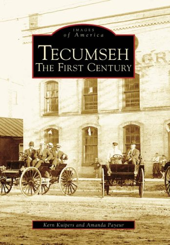 Tecumseh: The First Century (MI) (Images of America) pdf