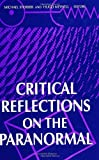 Critical Reflections on the Paranormal, , 0791430642