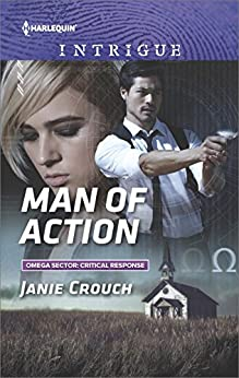 Man of Action (Omega Sector: Critical Response) by [Crouch, Janie]