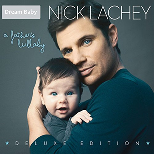 A Father's Lullaby (Deluxe Edi...