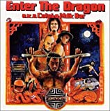 ENTER THE DRAGON(a.k.a.COLOBA MILK BAR)