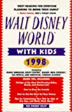 Walt Disney World with Kids, 1998, Kim Wright Wiley, 0761508082