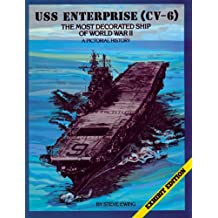 USS Enterprise (CV-6): The Most Decorated Ship of World War II