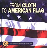 From Cloth to American Flag, Melanie S. Mitchell, 0822513862