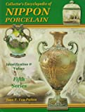 Collector's Encyclopedia of Nippon Porcelain w/ Price Guide : Updated, Series 5 (of 5 Series Set)