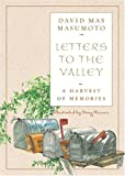 Letters to the Valley, David Mas Masumoto, 1890771864