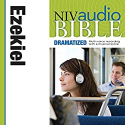 NIV Audio Bible: Ezekiel (Dramatized)