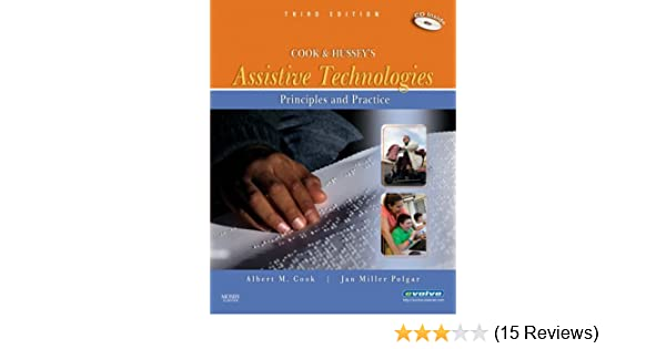 Cook And Husseys Assistive Technologies Principles And Practice