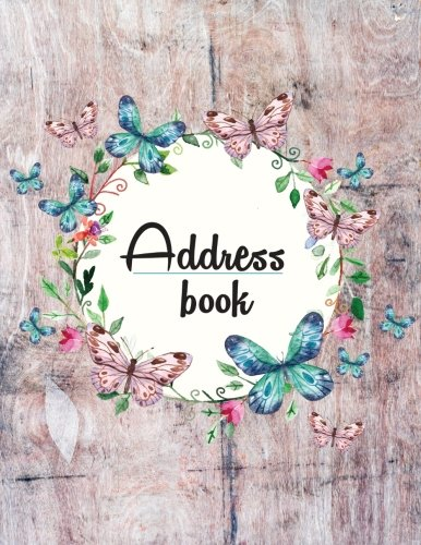 Address Book: Large Print - My Address Book(Floral and Wooden Style Design) - 8.5x11 Alphabetical With Tabs - For Record Contact, Address, Birthdays, Mobile, Email: Address Book Large Print (Volume 7)