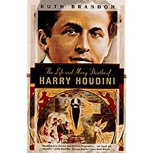 The Life and Many Deaths of Harry Houdini (Kodansha Globe)