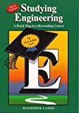 Studying Engineering: A Roadmap to a Rewarding Career by Raymond B. Landis (2007-04-01)