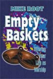 Empty Baskets, Mike Root, 0899008666