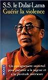 Guérir la violence par Dalaï-Lama