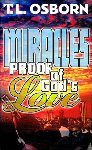 Miracles proof of gods love tl osborn 9780879431402 amazon miracles proof of gods love tl osborn 9780879431402 amazon books fandeluxe Images