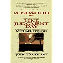 LIKE JUDGMENT DAY, The Ruin and Redemption of a Town Called Rosewood (Movie Tie-In to ROSEWOOD)