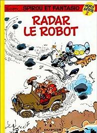 Spirou Hors-Série, tome 2 : Radar le robot par André Franquin