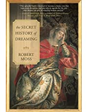 The Secret History of Dreaming