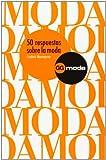 50 Respuestas Sobre La Moda (Spanish Edition)
