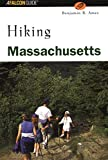 Hiking Massachusetts (State Hiking Guides Series)