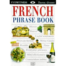 Eyewitness Travel Guides Phrase Books French