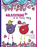 Gratitude Is a Funny Thing