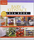 Baby and Kidspace Idea Book, Wendy Adler Jordan and Suzonne Stirling, 1561588601