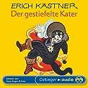Der gestiefelte Kater Hörbuch von Erich Kästner Gesprochen von: Hans-Jürgen Schatz