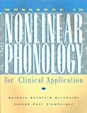 Workbook in Nonlinear Phonology for Clinical Application, Bernhardt, Barbara H. and Stemberger, Joseph P., 0890798109