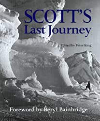 Scott's Last Journey: The Race for the Pole