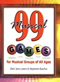 99 Musical Games, Ellen Jane Lorenz and Stephanie Buscher, 0893281786