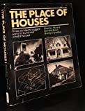 The Place of Houses, Moore, Charles and Allen, Gerald, 0030077265