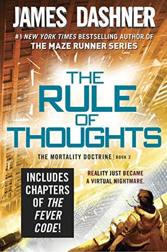 The Rule of Thoughts (The Mortality Doctrine, Book Two) by [Dashner, James]