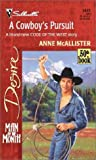 A Cowboy's Pursuit, Anne McAllister, 0373764413