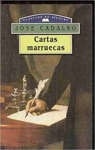 Cartas marruecas (Austral): Amazon.es: Jose Cadalso: Libros