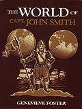 The World of Captain John Smith