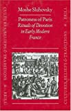 Patroness of Paris : Rituals of Devotion in Early Modern France, Sluhovsky, Moshe, 9004108513