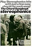 Stereophonics Chord Songbook LC, Stereophonics, 0711974446