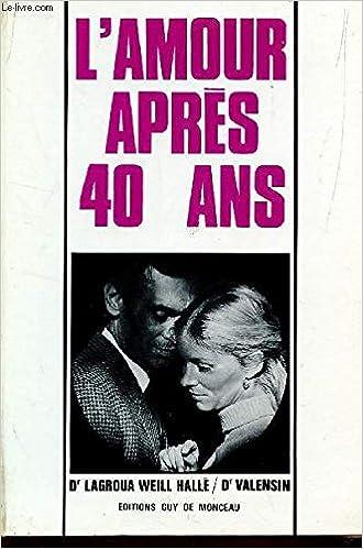 l amour a 40 ans