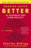 Smarter Faster Better: The Transformative Power of Real Productivity