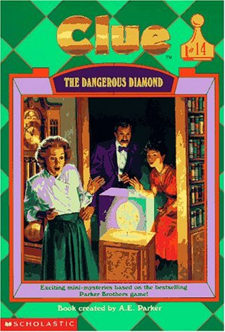 The Dangerous Diamond (Clue, Book 14)