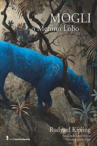 Mogli: O Menino Lobo (Portuguese Edition) ()