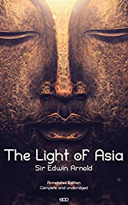 The Light of Asia (Annotated) (English Edition)
