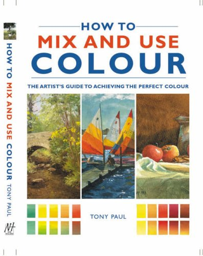 Download How to Mix and Use Colour ebook