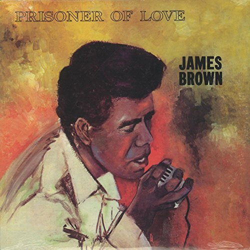 James Brown - Prisoner Of Love [vinyl] - Zortam Music
