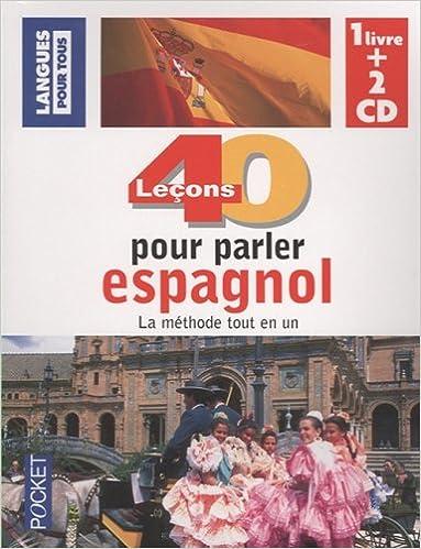 En ligne COFFRET 40 LECONS POUR PARLER ESPAGNOL LIVRE + 2CD (ancienne édition) pdf