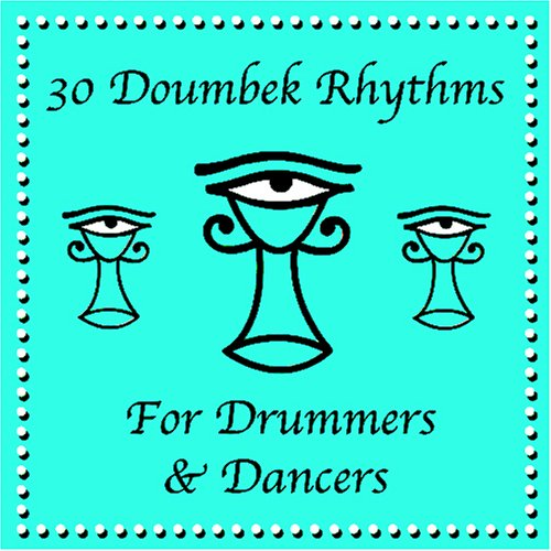 - Drum and Dance / 30 Doumbek and Djembe Rhythms