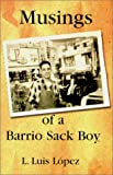 img - for Musings of a Barrio Sack Boy (Multilingual Edition) book / textbook / text book