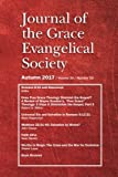 img - for Journal of the Grace Evangelical Society (Autumn 2017) book / textbook / text book